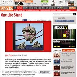 Hot Chip - One Life Stand : LesInrocks.com