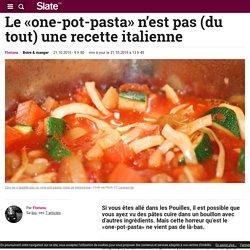 Le «one-pot-pasta» n'est pas (du tout) une recette italienne
