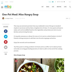 One-Pot Meal: Miso Hungry Soup