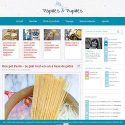 One pot Pasta - Le plat tout en un à base de pâtes