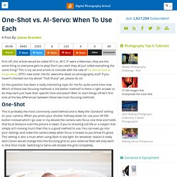 One-Shot vs. AI-Servo: When To Use Each