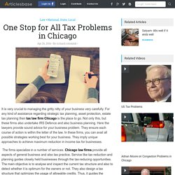 One Stop for All Tax Problems in Chicago