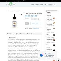 One to One Tincture - Pro Hemp 420