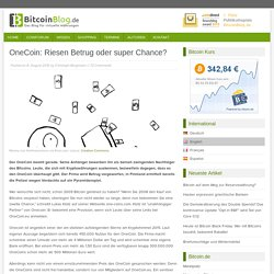 OneCoin: Riesen Betrug oder super Chance?