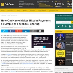 How OneName Makes Bitcoin Payments as Simple as Facebook Sharing