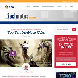 Top Ten OneNote FAQs - TechNotes Blog - TCEA