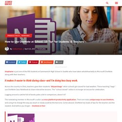 How to Use OneNote at School: 10 Tips for Students & Teachers
