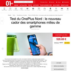 OnePlus Nord : le test complet - 01net.com
