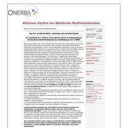 ONERBA 07/06/11 HALTE A LA RESISTANCE : SAUVONS LES ANTIBIOTIQUES