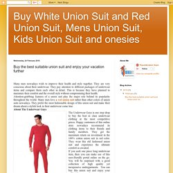 Buy White Union Suit and Red Union Suit, Mens Union Suit, Kids Union Suit and onesies: Buy the best suitable union suit and enjoy your vacation further