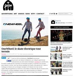 OneWheel: le skate électrique tout terrain