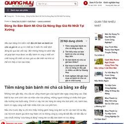 Đóng Xe Bán Bánh Mì Chả Cá Nóng Đẹp Giá Rẻ Nhất Tại Xưởng