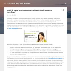Wat is de manier om ongewenste e-mail op een Gmail-account te controleren?