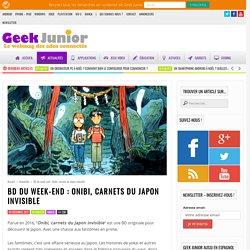 BD du week-end : Onibi, carnets du Japon invisible