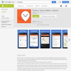 Ônibus, Trem e Metrô : Moovit - Apps para Android no Google Play