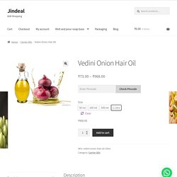 Onion Hair Oil - Best Onoin Hair Oil in India - Onion Oil