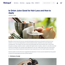 Is Onion Juice Good for Hair Loss and How to Apply – Re'equil