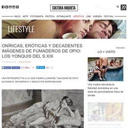 Oníricas, eróticas y decadentes imágenes de fumaderos de opio: Los yonquis del s.XIX - Cultura Inquieta