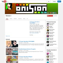 Onision's Channel‬‏