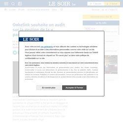 Onkelink souhaite un audit sur la gestion de la « pandémie »
