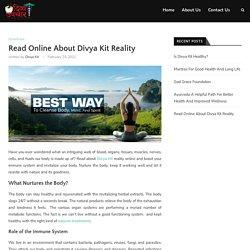 Read Online About Divya Kit Reality