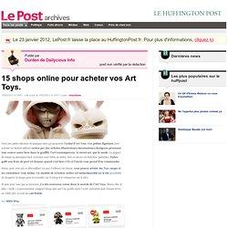15 shops online pour acheter vos Art Toys. - Durden de Dailycious Info sur LePost.fr (11:11)