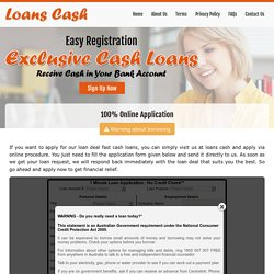 100% Online Application - Loans Cash