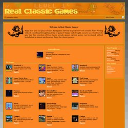 Play online arcade games for free - Real Classic Games!