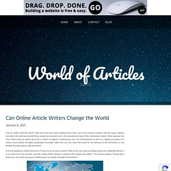 Can Online Article Writers Change the World
