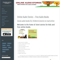 Online Audio Stories » Online Audio Stories| Short Stories and Audio Books Online | Home