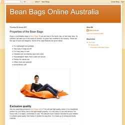 Bean Bags Online Australia: Properties of the Bean Bags