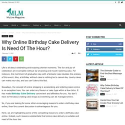 Why Online Birthday Cake Delivery Is Need Of The Hour?