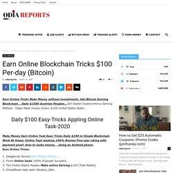 Earn Online Blockchain Tricks $100 Per-day (Bitcoin)