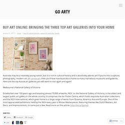 Buy Art Online: Bringing the Three Top Art Galleries Into Your Home