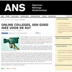 Online colleges, een goed idee voor de RU?