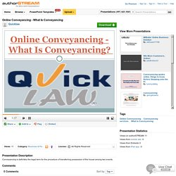 Online Conveyancing - what is Conveyancing