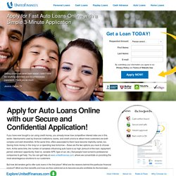 Apply for Auto Loans Online Today - Bad Credit OK at UnitedFinances.com