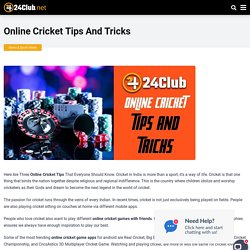 Online Cricket Tips And Tricks
