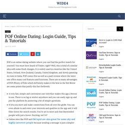 POF Online Dating: Login Guide, Tips & Tutorials