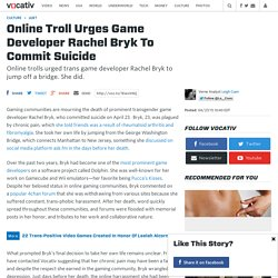 Online Troll Urges Game Developer Rachel Bryk To Commit Suicide