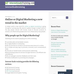 Online or Digital Marketing a new trend in the market