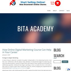 How Online Digital Marketing Course Can Help in Your Career