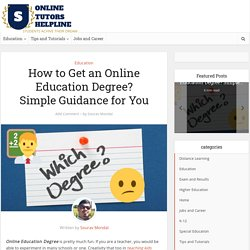How to Get an Online Education Degree? Simple Guidance For You