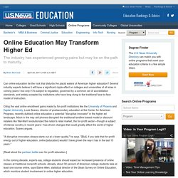 Online Education May Transform Higher Ed