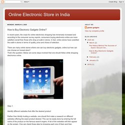 How to Buy Electronic Gadgets Online?