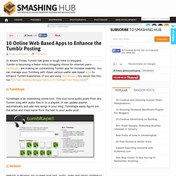 10 Online Web Based Apps to Enhance the Tumblr Posting