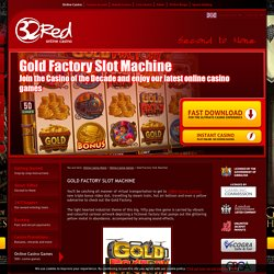 Online Gold Factory Slot Machine - 32Red Online Casino
