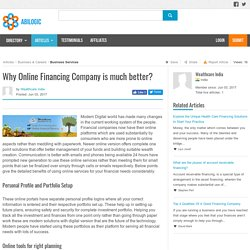 Why Online Financing Company is much better?