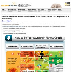 Online Course: How to Be Your Own Brain Fitness Coach