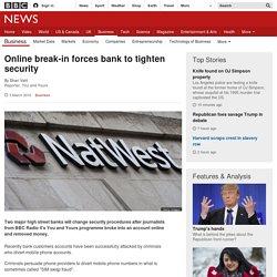 Online break-in forces bank to tighten security